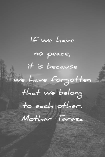260 Peace Quotes That Will Inspire Unity In The World