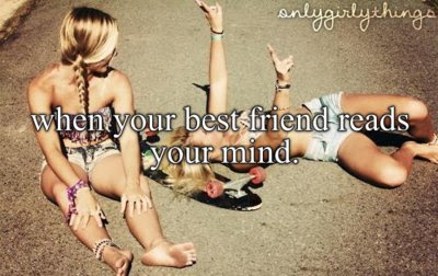 best friend, girly things, quote