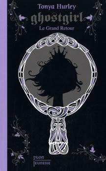 Couverture Ghostgirl, tome 2 : Le Grand retour