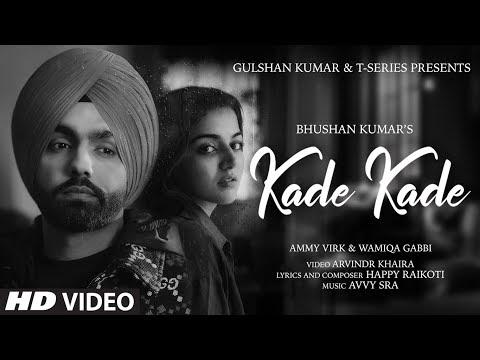 कड़े कड़े Kade Kade Hindi Lyrics – Ammy Virk