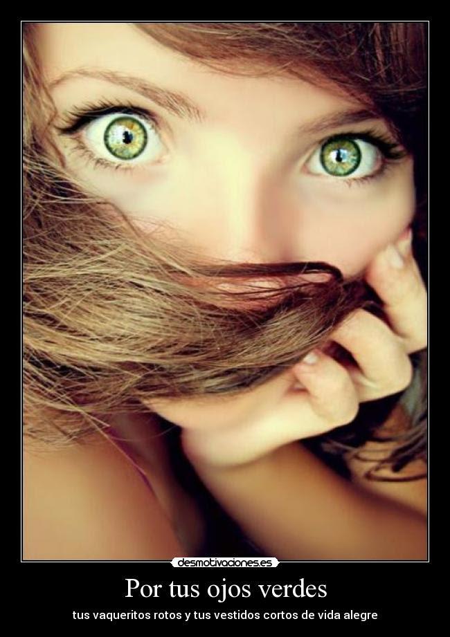 Por Tus Ojos Verdes Desmotivaciones
