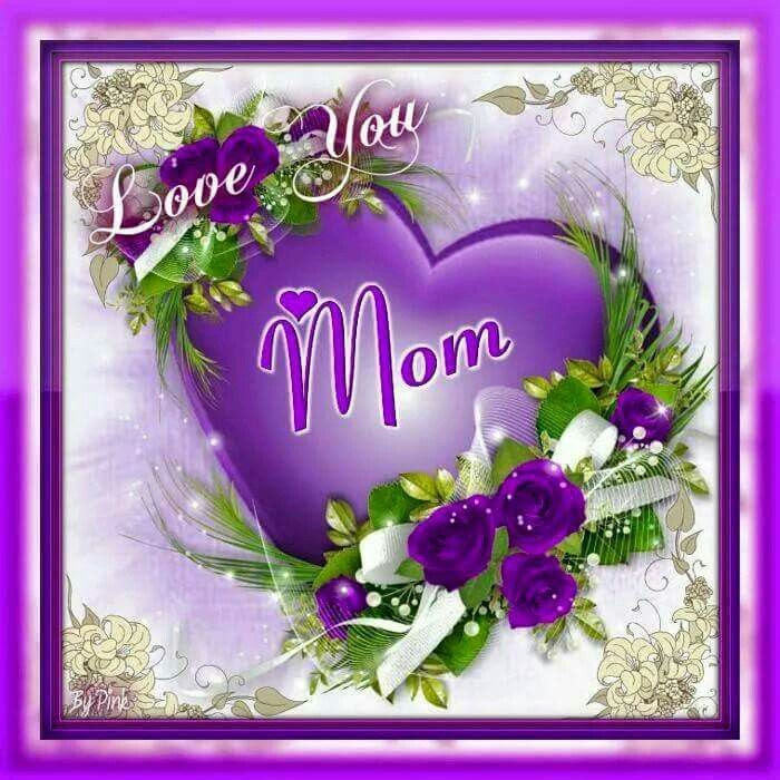 Love You Mom Pictures Photos And Images For Facebook Tumblr