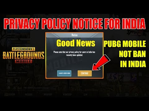 PUBG MOBILE NEW PRIVACY POLICY FOR INDIAN USERS || NO MORE PUBG BAN IN I...