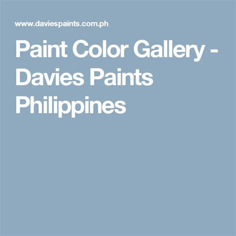 paint color gallery davies paints philippines davies paint color paint color chart color