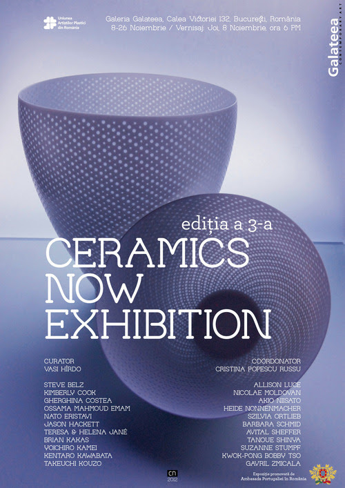 Ceramics Now Exhibition - Expozitie internationala de ceramica contemporana, Galerya Galateea, Bucuresti