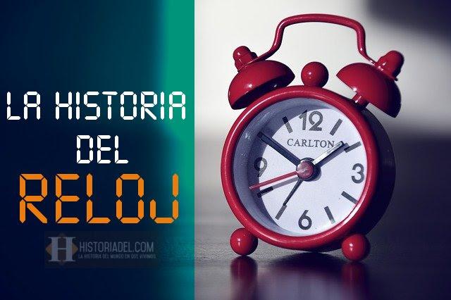 La Historia Del Reloj Y La Medición Del Tiempo Historiadelcom