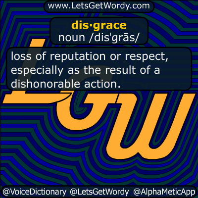 disgrace 07/17/2018 GFX Definition