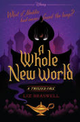 Title: A Whole New World (Twisted Tale Series #1), Author: Liz Braswell