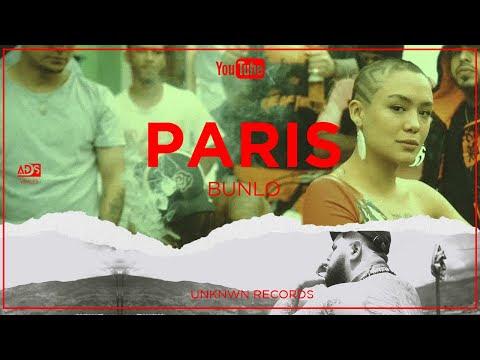 Bunlo - Paris (Video Oficial)