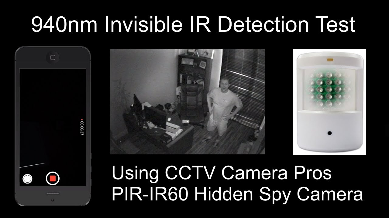 PIR-IR60 Hidden IR Camera 940nm Invisible Infrared LED Video Test - YouTube