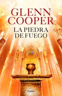 La piedra de fuego (Glenn Cooper)