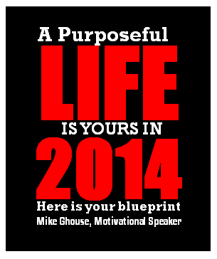 2013-12-30-A.Purposeful.Life.Is.Yours.2014.Here.is.your.blueprint.png