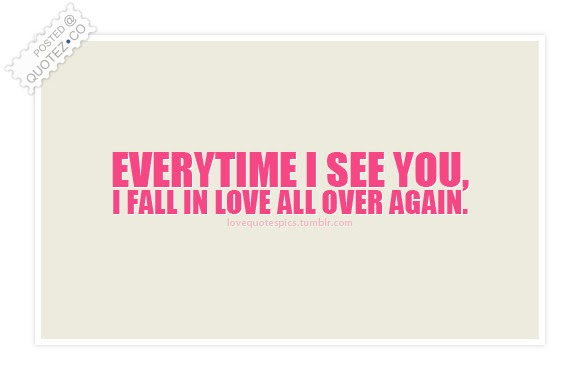 Fall In Love All Over Again Love Quote Quotezco