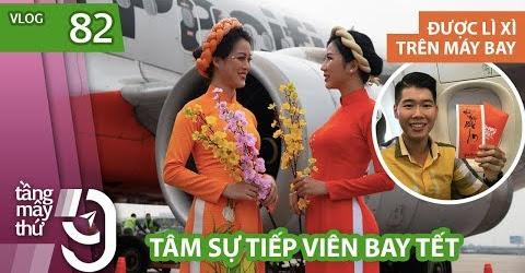 [M9] #82: Một chuyến bay Xuân - Tâm sự tiếp viên hàng không bay Tết | Yêu Máy Bay