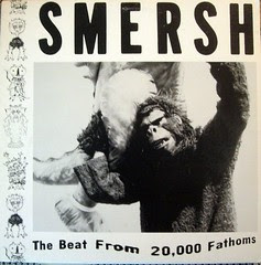 Smersh The Beat from 20,000 Fathoms