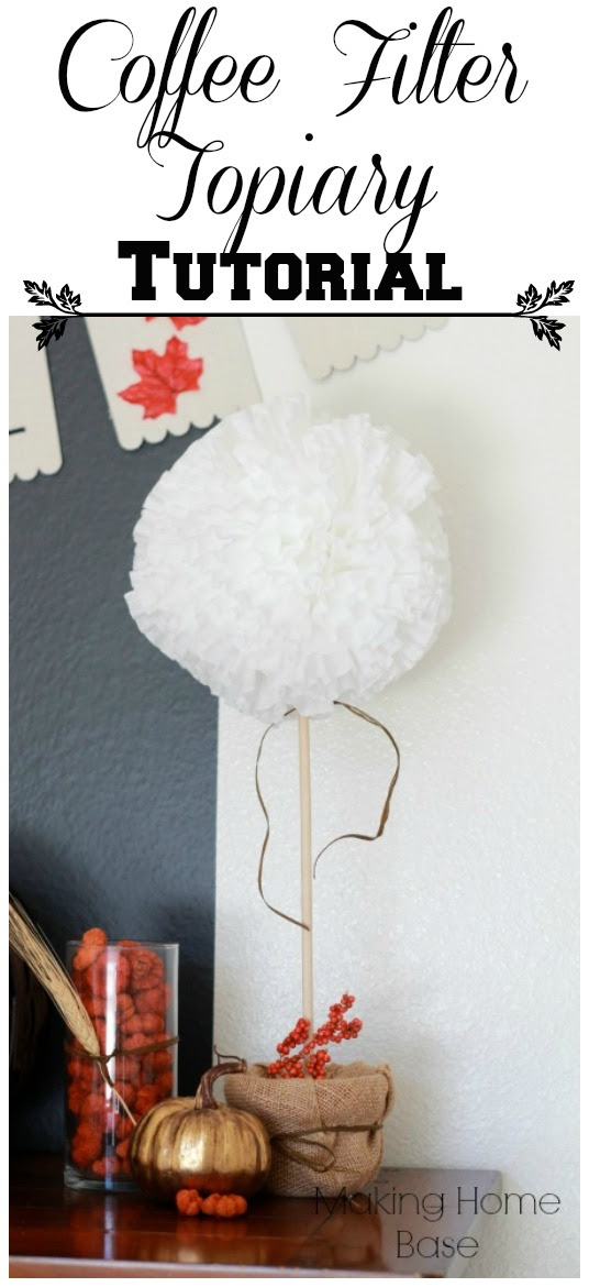 Coffee Filter Topiary Tutorial