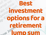 How To Invest A Pension Lump Sum