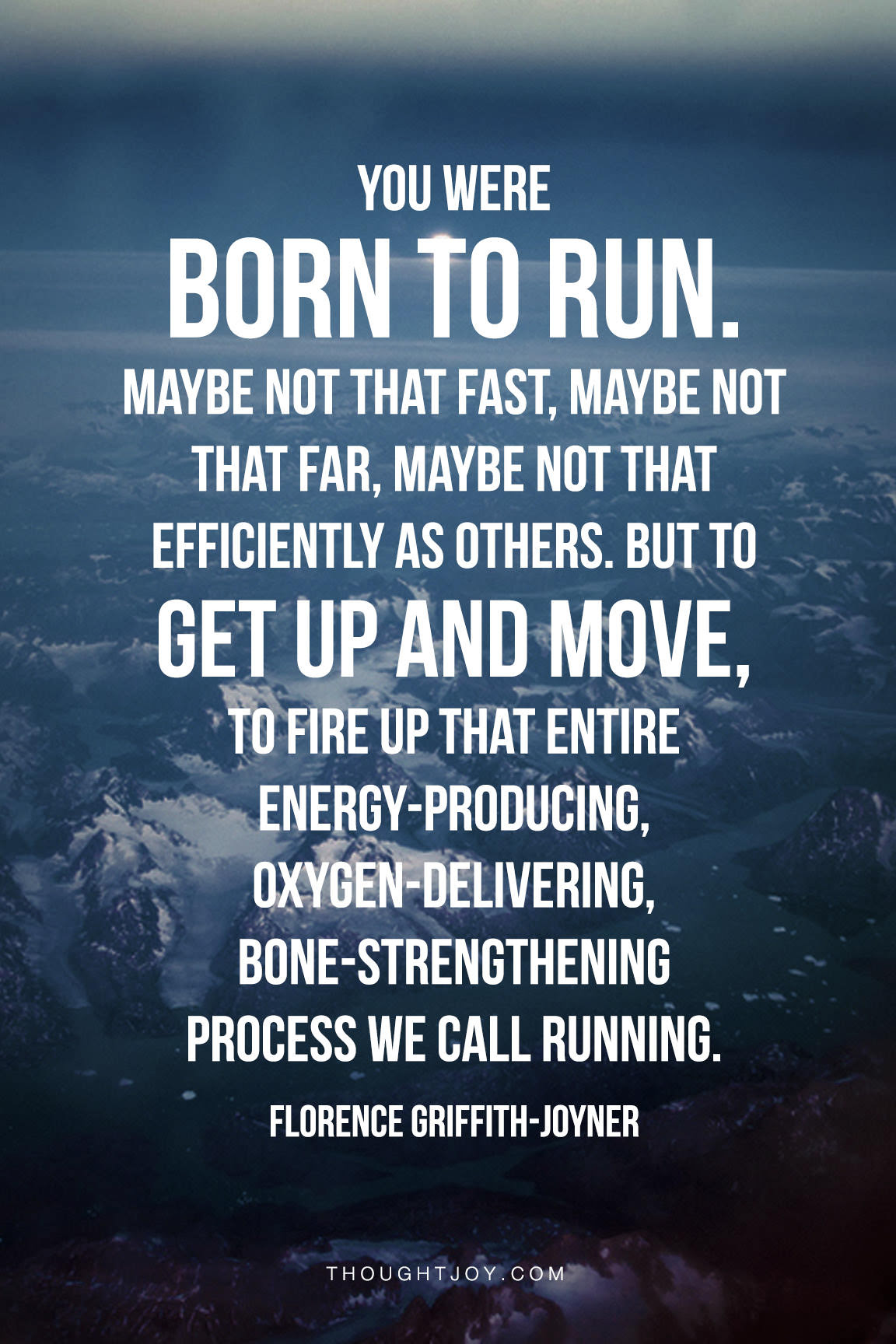 Runner Things 1324: You were born to run. Maybe not that