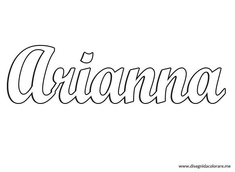 Arianna \u2013 Nome da stampare  Disegni da colorare