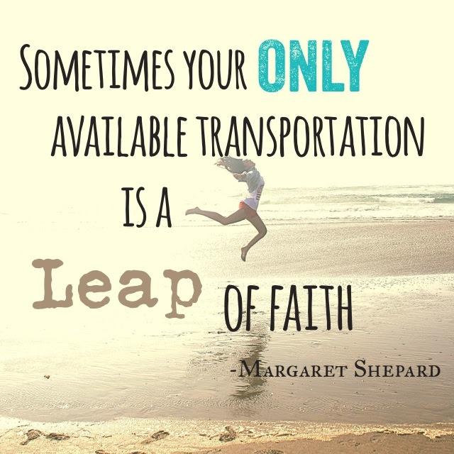 Quotes Leap Faith Quotes