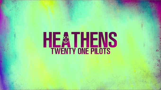 Heathens By Twenty One Pilots Lyrics | Tyler Joseph |