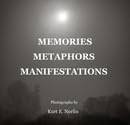 MEMORIES METAPHORS MANIFESTATIONS