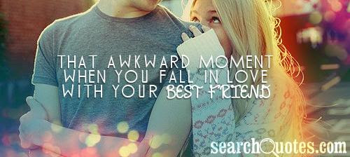 Falling In Love With Your Best Friend Quotes Best Friend Quotes