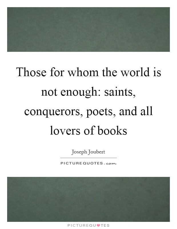 Those For Whom The World Is Not Enough Saints Conquerors