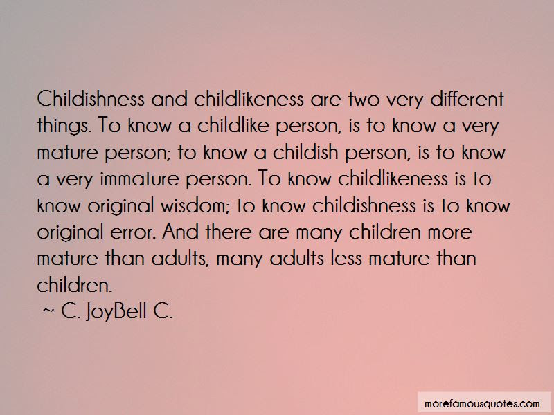 Childishness In Adults Quotes Top 3 Quotes About Childishness In