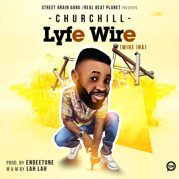 Churchill - Lyfe Wire