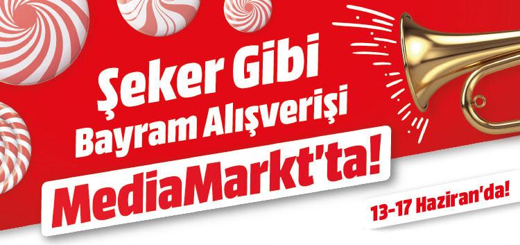 Şeker Gibi Bayram Alışverişi MediaMarkt'ta! 13-17 Haziran'da!