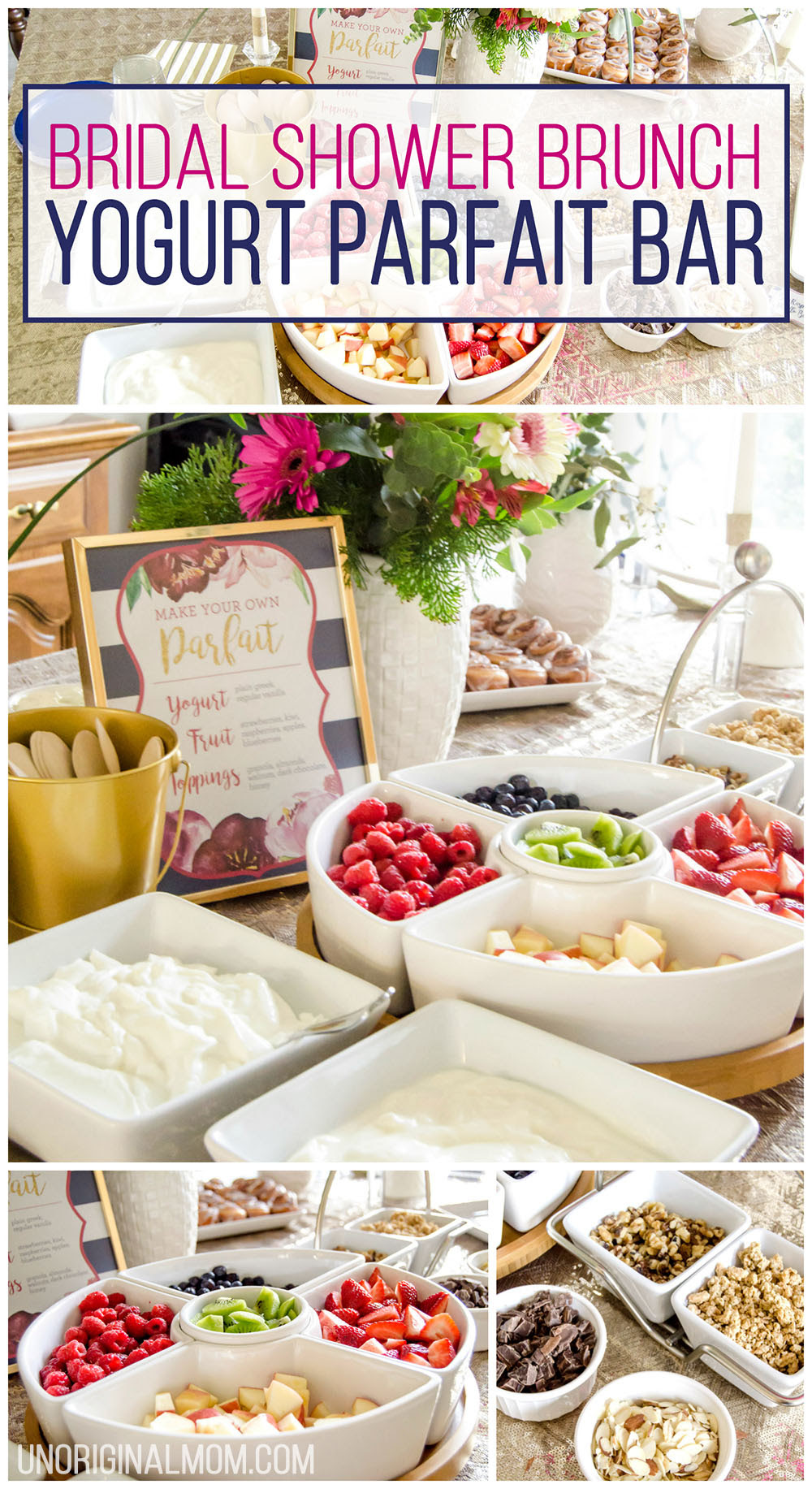 Bridal Shower Brunch Yogurt Parfait Bar Unoriginal Mom