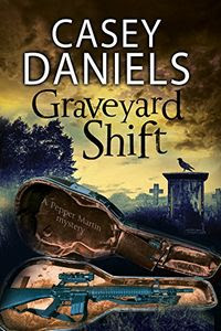 Graveyard Shift by Casey Daniels