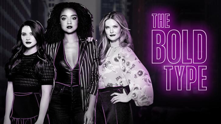 The Bold Type - Renewed for a 2nd & 3rd Season
