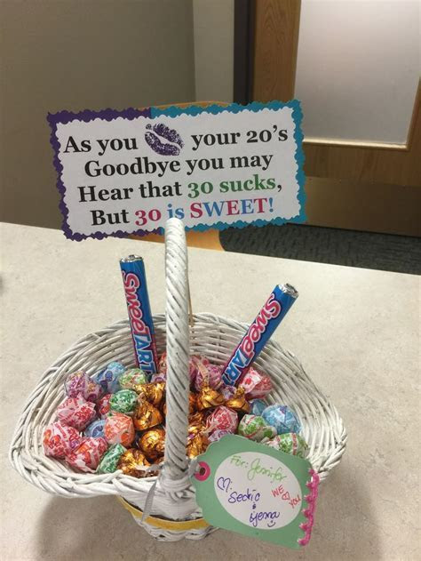 Kiss your 20's goodbye. 30's birthday candy basket.   Love