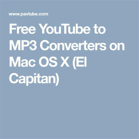 youtube  mp converters  mac os  el capitan