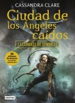 Ciudad de los ángeles caídos (Cazadores de sombras IV) Cassandra Clare