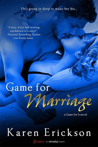 Game for Marriage (Game for It, #1)