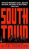 Southtown, by Rick Riordan