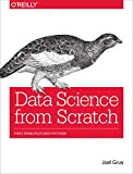 Data Science from Scratch: First Principles with Python Kindle Edition