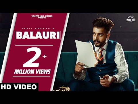 Pavii Ghuman : BALAURI (Official Video) Khushi | Preet | Jeffrick | Latest Punjabi Songs 2020
