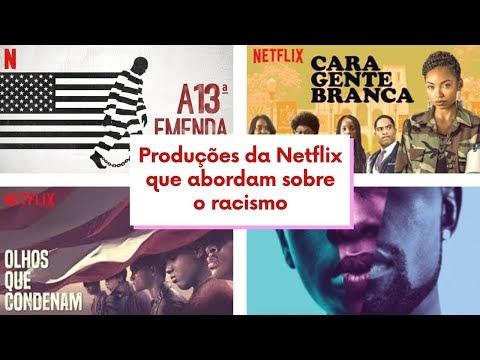 Dicas de filmes e séries na Netflix que abordam sobre o racismo