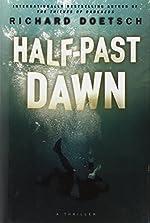 Half-Past Dawn by Richard Doetsch