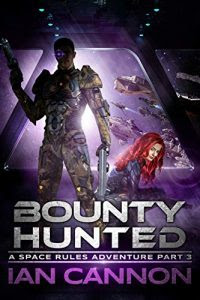 Bounty Hunted by Ian Cannon