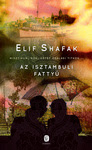 Elif Shafak: Az isztambuli fattyú