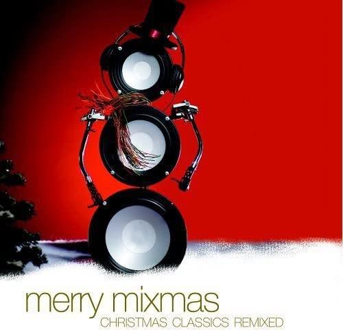 Free Music MP3 Download: Merry Mixmas - Christmas Classics Remixed Free Music Mp3 Download