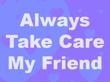 Top Take Care Images Cards Greeting Quotes For Whatsapp