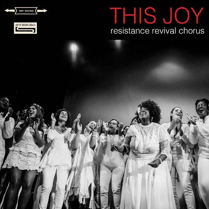 Resistance Revival Chorus Announce Debut Album – 'This Joy'