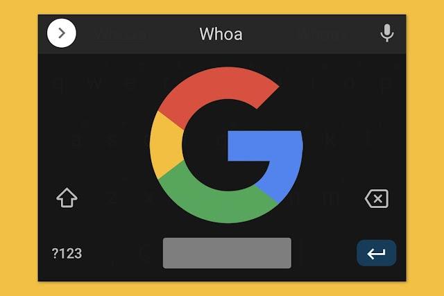 Un nuevo truco genial para probar con Gboard en Android