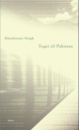 """""""Toget til Pakistan"""" av Khushwant Singh"""